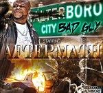 Aftermath – Boro City Bad Guy Mixtape