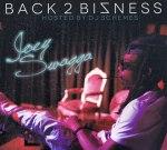 Joey Swagga – Back 2 Bizness Mixtape