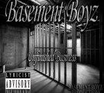Basement Boyz – Unfinished Busniess Mixtape