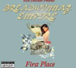 DG, B MAIN – Breadwinnaz Empire Presents First Place Mixtape
