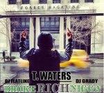 T. Waters – Broke Rich Nigga Mixtape