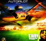 Kway Deniro – Autopilot Mixtape