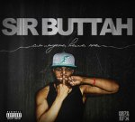 Sir Buttah – Can Anybody Hear Me Mixtape