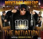 100 PERCENT – The Initiation Vol 1 Mixtape
