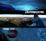 YOUNG L.O.S, LEEZY, 380 JAKE, Y.N.G, COB – THE WEEKND CALIFORNICATION
