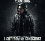 YouNGJuaN – A Gift From My Conscience Mixtape