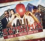 Adrian Swish – Swish Mix Vol 9 Mixtape