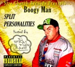 Boogy Man – Split Personalities Mixtape By Dj Spray Em Down Crave