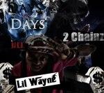 Lil Wayne & 2 Chainz – Days And Days Mixtape