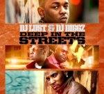 Dj Lust & Dj Diggz – Deep In the Streets 4 Mixtape