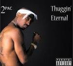 2Pac – Thuggin' Eternal Mixtape by Claz Sickk