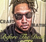 Craft – Before The Deal Mixtape By No DJ