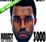 Kanye West – Already In Year 3000 Mixtape