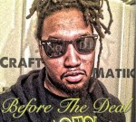 Craft – Before The Deal Mixtape