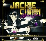 Jackie Chain – Bruce Lean Chronicles 2 Mixtape