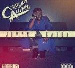 Jovan Carby – Corrupt Alumni Mixtape