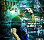 Bandz Mccoy – Got Bandz Mixtape