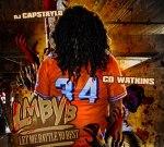 CD Watkinz – L.M.B.Y.B Mixtape Hosted By Capstaylo