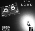 ASO Lord – The Tape Mixtape