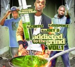 Addicted To The Grind Mixtape with Roscoe Dash By DJ Joey D