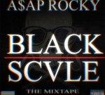 A$AP Rocky  – Black Scvle Mixtape