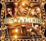 Drake, Birdman & Lil Wayne – Big Tymers Mixtape