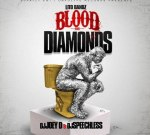 Lito Bandz – Blood & Diamonds Mixtape By DJ Joey D & DJ Speechless