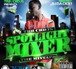 Core Dj's – Spotlight Mixer Mixtape By Bigga Rankin