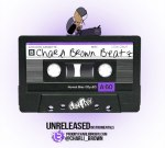 Charli Brown Beatz – Unreleased Instrumentals Official Mixtape