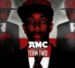 AMC – Term Two Mixtape