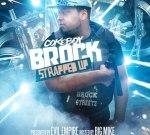 Coke Boy Brock – Strapped (Official)