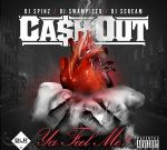 Ca$h Out – Ya Feel Me (Official)