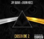 Jay Burna – Chosen One 2 (Official)