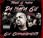 Da Mafia 6ix (Three 6 Mafia) – Six Commandments (Official)
