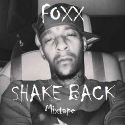 foxx-shake-back-mixtape