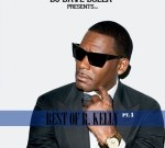R. Kelly – Best Of R. Kelly Pt 1