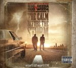 Big Hud & Beeda Weeda – The Calm Before The Storm (Official)