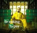 Dj Suspence – Breaking Tapes