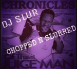 Juicy J – Cronicles Of The Juice Man (Chopped And Slurred)