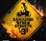 DJ Damage – Damaging The Streets Vol. 3 (Official)