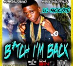Lil Boosie – BiTch Im Back