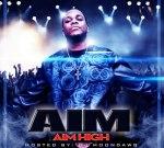 Aim – Aim High (Official)