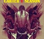 Lil Wayne Ft. Kendrick Lamar & Others – Carter V Season