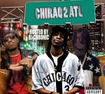 Chief Keef Ft. Future & Others – Chiraq To Atlanta 2