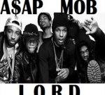 A$AP Mob – L.O.R.D