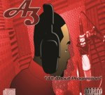 A3 Ft. Mickey Factz – All About Progression