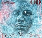 OD – Beats Ain't Safe (Official)