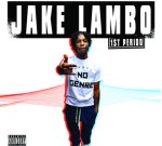 Jake Lambo – 1st Period (Official)