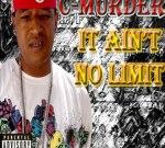 C-Murder – Ain't No Limit