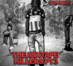 50 Cent Ft Chief Keef & Others – The Mixtape Killers Pt3